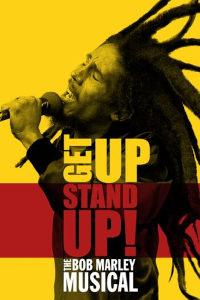 Tickets for Get Up, Stand Up! The Bob Marley Story (Lyric Theatre, West End)