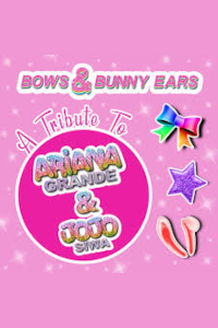 Bows & Bunny Ears - A Tribute to Ariana Grande & JoJo Siwa tickets and information