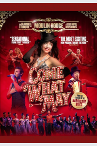 Come What May - The Ultimate Tribute to Moulin Rouge tickets and information