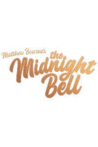 Matthew Bourne's The Midnight Bell - New Adventures