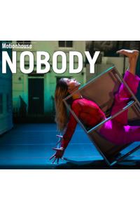 Motionhouse Dance Theatre - Nobody