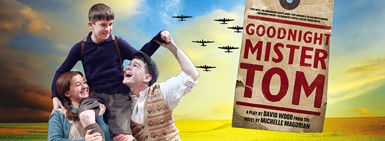 goodnight mr tom review Duke of york's theatre, 45 st martin's lane, london, wc2n 4bgchichester festival theatre's acclaimed production of goodnight mr tom returns to the west end this christmas for a limited 10 week season at the duke of york's theatre.