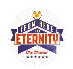 From Here to Eternity on stage in 2013