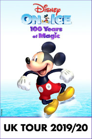 Disney on Ice - 100 Years of Magic (The O2 Arena, Outer London)