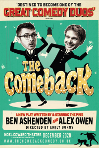 Tickets for The Comeback (Noel Coward Theatre, West End)