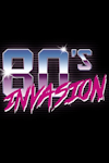 80's Invasion at Waterside Theatre, Aylesbury