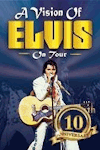 A Vision of Elvis - 10th Anniversary tickets and information
