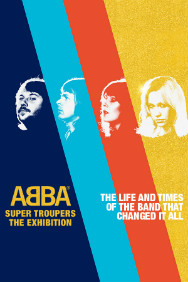 Exhibition - ABBA Super Troupers, The Exhibition