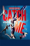 Tickets for Catch Me (attrape-moi) (Southbank Centre, West End)