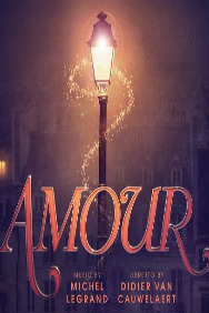 Tickets for Amour (Charing Cross Theatre, Inner London)