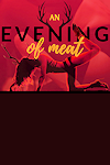 An Evening of Meat archive