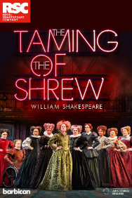 Tickets for The Taming of the Shrew (Barbican Centre, West End)