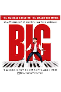 BIG The Musical (Dominion Theatre, West End)