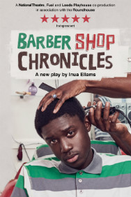 Barber Shop Chronicles at Roundhouse, West End