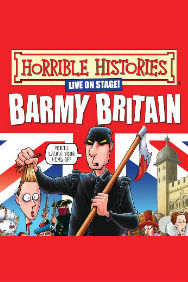 Tickets for Horrible Histories - Barmy Britain Part 4 (Apollo Theatre, West End)