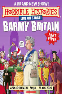 Tickets for Horrible Histories - Barmy Britain Part 5 (Apollo Theatre, West End)