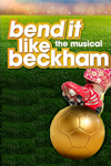 Tickets for Bend It Like Beckham (Phoenix Theatre, West End)