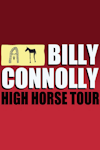 Tickets for Billy Connolly - High Horse Tour (Eventim Apollo, West End)