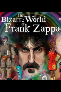 Tickets for The Bizarre World of Frank Zappa (London Palladium, West End)