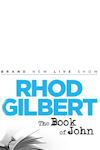 Rhod Gilbert - The Book of John tickets and information