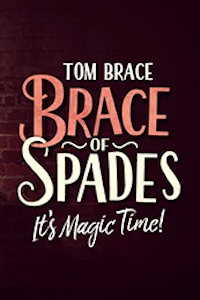Buy tickets for Tom Brace - Brace of Spades tour