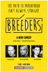 Tickets for Breeders (St James Theatre, Inner London)
