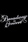 Tickets for Broadway in Concert (London Palladium, West End)