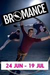 Tickets for Bromance (Southbank Centre, West End)