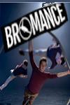 Bromance archive