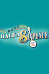 Buy tickets for Half a Sixpence