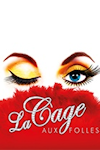 La Cage aux Folles tickets and information