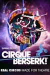 Tickets for Cirque Berserk (Peacock Theatre, Inner London)