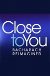Tickets for Close to You: Bacharach Reimagined (Criterion Theatre, West End)