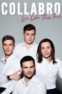 Collabro at Waterside Theatre, Aylesbury