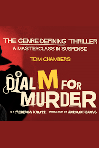 Dial M for Murder tickets and information