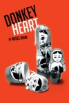 Tickets for Donkey Heart (Trafalgar Studios (previously the Whitehall), West End)