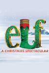 Elf! The Musical - A Christmas Spectacular tickets and information