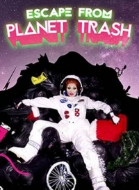 Tickets for Escape from Planet Trash (Pleasance, Inner London)