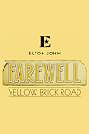Sir Elton John - Farewell Yellow Brick Road tickets and information