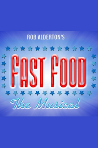 Fast Food - The Musical