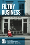 Tickets for Filthy Business (Hampstead Theatre, Inner London)