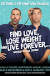 Find Love, Lose Weight and Live Forever... Without Really Trying
