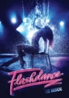 Flashdance the Musical tour at 28 venues