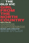 Tickets for Girl From the North Country (Old Vic Theatre, West End)
