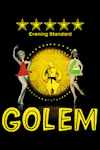 Buy tickets for Golem