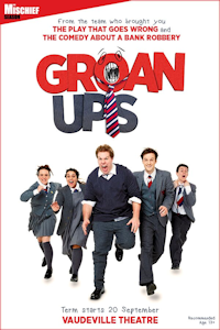 Tickets for Groan Ups (Vaudeville Theatre, West End)
