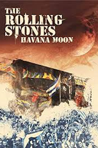 The Rolling Stones: Havana Moon tickets and information