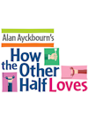 How the Other Half Loves at Grand Opera House, York
