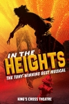 Tickets for In the Heights (King's Cross Theatre, Inner London)