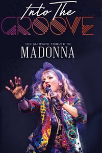 Into the Groove - The Ultimate Tribute to Madonna tickets and information